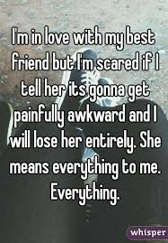 Friend I M Gonna Tell - m in love with my best friend but i m scared if i tell her its