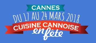 cuisine de fete cuisine cannoise en fête à cannes samedi 17 mars 2018