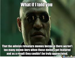 Recent Memes - the other explanation is that recent memes lack originality