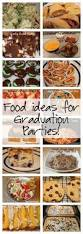 menu ideas for graduation parties menu 30th and grad parties