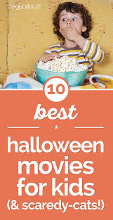 10 best halloween movies for kids u0026 scaredy cats thegoodstuff