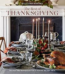 williams sonoma the best of thanksgiving recipes and inspration