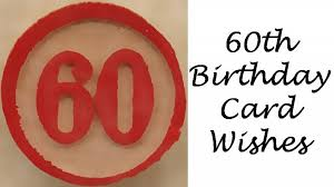 60th birthday card messages wishes sayings and poems what to