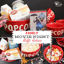family gift ideas movie night in a box or basket family
