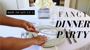 how to set up for a fancy dinner party how to set up a basic