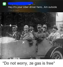 Meme Uber - now hey it s your uber driver here am outside slide to reply tty