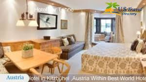 hotel zur tenne kitzbühel hotels austria youtube