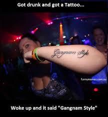 Gangnam Style Meme - gangnam style tattoo stupid meme funny memes