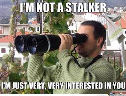 Memes About Stalkers - stalkers by likeaboss meme center
