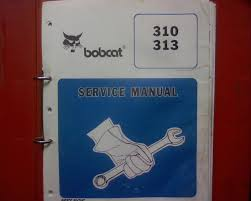 bobcat 310 u0026 313 skid steer loader workshop service manual