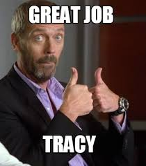Meme Maker Net - meme maker great job tracy