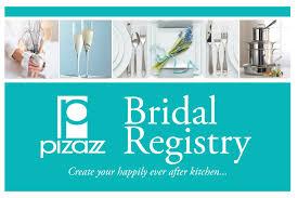 bridal registy bridal registry pizazz