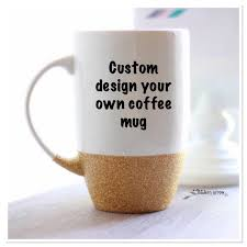 custom glitter coffee mug design your own mug personalized