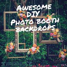 photo backdrop ideas 23 awesome diy photo booth backdrop ideas chi town brides