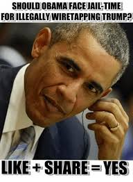 Obama Face Meme - should obama face jail time for illegally wiretapping trump like