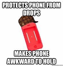 Phone Case Meme - scumbag phone case memes quickmeme