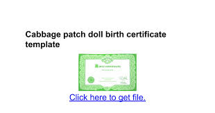 cabbage patch doll birth certificate template google docs
