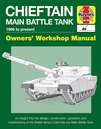 now there u0027s a haynes manual for the chieftain tank
