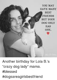 Dog Lady Meme - 25 best memes about crazy dog lady crazy dog lady memes