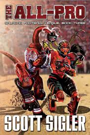 the all pro galactic football league book three the galactic