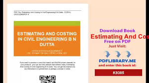 estimating and costing in civil engineering b n dutta video