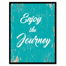 quote journey home enjoy the journey inspirational motivation quote saying canvas
