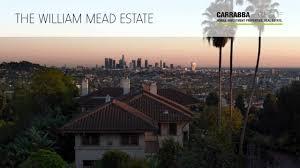 Los Feliz Real Estate by The Great Estate Of Los Feliz The William Mead Estate 4533