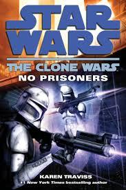 printable star wars novel timeline the clone wars no prisoners wookieepedia fandom powered by wikia