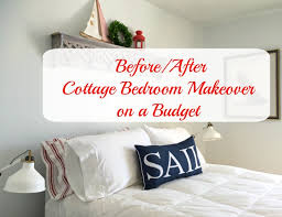 Bedroom Makeover On A Budget Cottage Master Bedroom Reno Before After On A Budget Front Porch