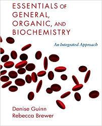 essentials of general organic and biochemistry denise guinn