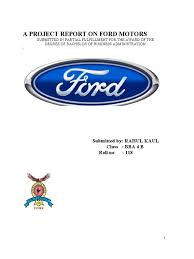 a project report on ford motors ford motor company car