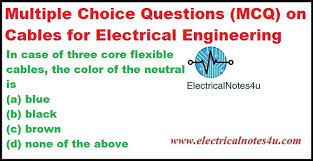 mcq on cables for electrical engineering electricalnotes4u