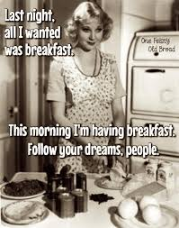 Funny Breakfast Memes - one feisty old broad one fiesty old broad pinterest funny