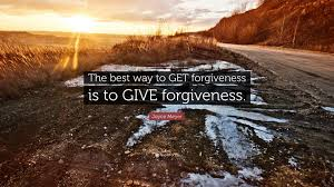 joyce meyer quote the best way to get forgiveness is to give