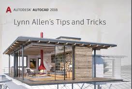 home design app tips and tricks allen s autocad 2018 tips and tricks govdesignhub