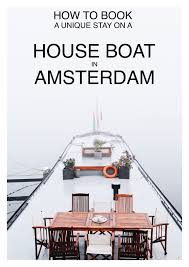 how to stay on a unique house boat in amsterdam hand luggage