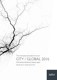city global 2016 u2013 official conference programme by iafor issuu