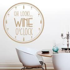 it u0026 039 s wine o u0026 039 clock comedy clock wall quote wall stickers