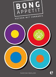 Design K Hen Bong Appetit Kochen Mit Cannabis Amazon De Sascha Basler Bücher