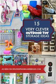 best 25 outdoor toy storage ideas on pinterest kids outdoor