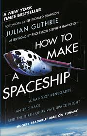 how to make a spaceship by julian guthrie penguin books australia
