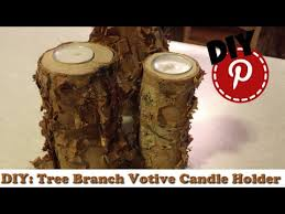 Tree Branch Candle Holder Diy Tree Branch Votive Candle Holder Youtube