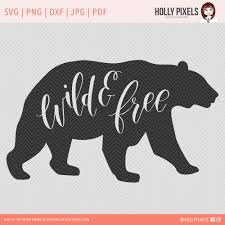 wild and free svg files for cricut and silhouette by holly pixels