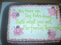 funniest baby shower baby shower cake yes yes it is