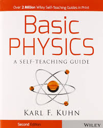 basic physics a self teaching guide 2nd edition wiley self