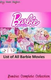 list barbie movies barbie musketeers 2009