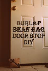 Pictures Of Door Stops by I Thought Of It Second Burlap Bean Bag Door Stop Tutorial