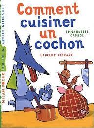 comment cuisiner un cochon amazon fr comment cuisiner un cochon emmanuelle cabrol laurent