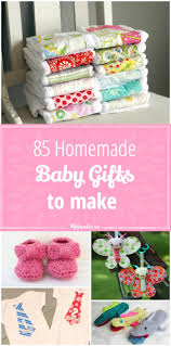 85 baby homemade gifts to make tip junkie