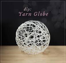 diy yarn globe the outdoor decoration ts teaches you